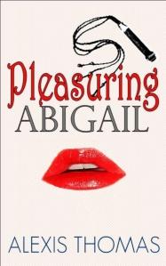 pleasuring abigail