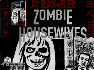 Zombie Housewives Button 300 x 225